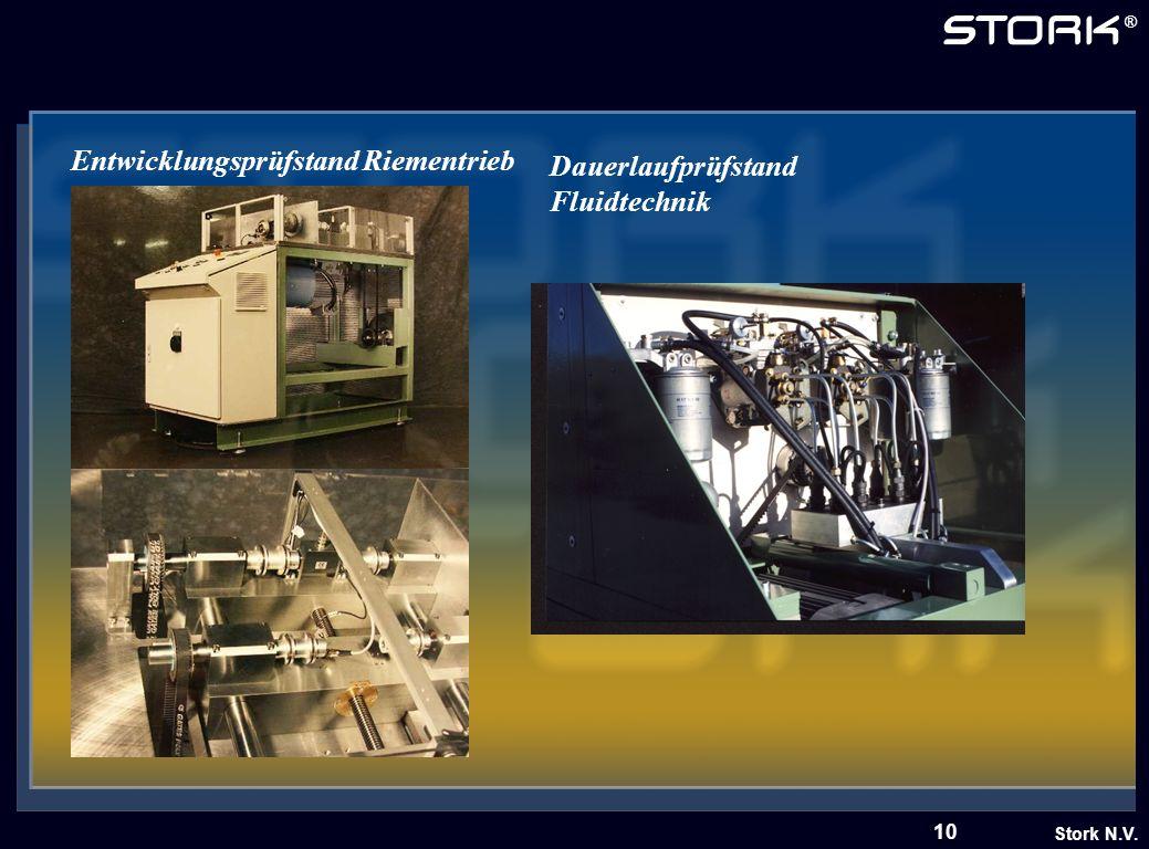 Stork N.V. ® 10 Entwicklungsprüfstand Riementrieb Dauerlaufprüfstand Fluidtechnik