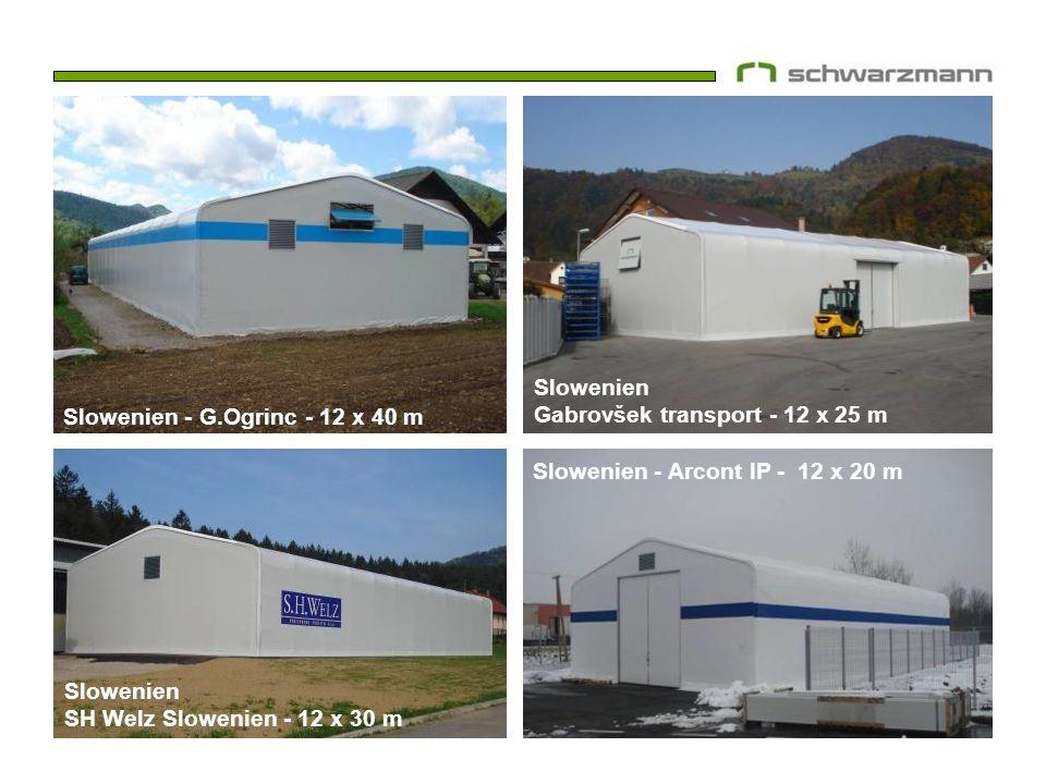 Slowenien - G.Ogrinc - 12 x 40 m Slowenien Gabrovšek transport - 12 x 25 m Slowenien SH Welz Slowenien - 12 x 30 m Slowenien - Arcont IP - 12 x 20 m