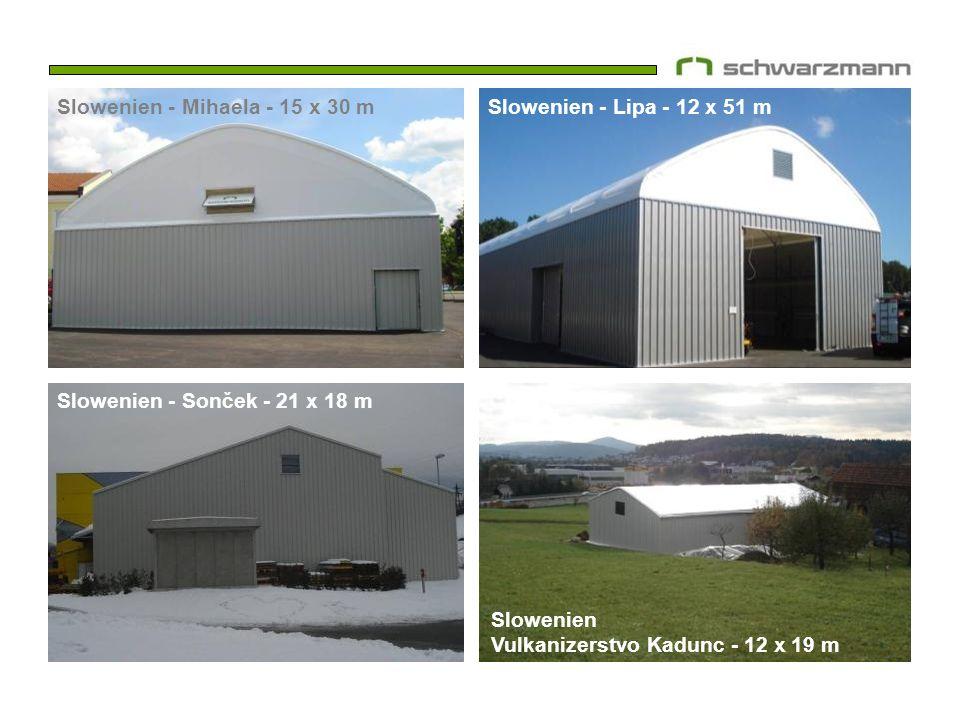 Slowenien - Sonček - 21 x 18 m Slowenien - Mihaela - 15 x 30 mSlowenien - Lipa - 12 x 51 m Slowenien Vulkanizerstvo Kadunc - 12 x 19 m