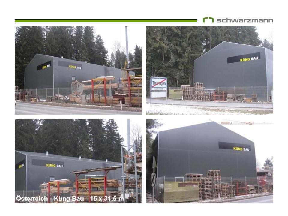 Österreich - Küng Bau - 15 x 31,5 m