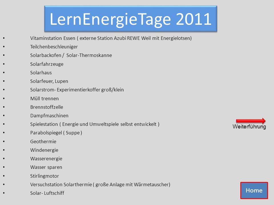 LernEnergieTage 2011 Solarbackofen / Solar-Thermoskanne Solarhaus Solarfahrzeuge Solarfeuer, Lupen Solarstrom- Experimentierkoffer groß/klein Brennsto