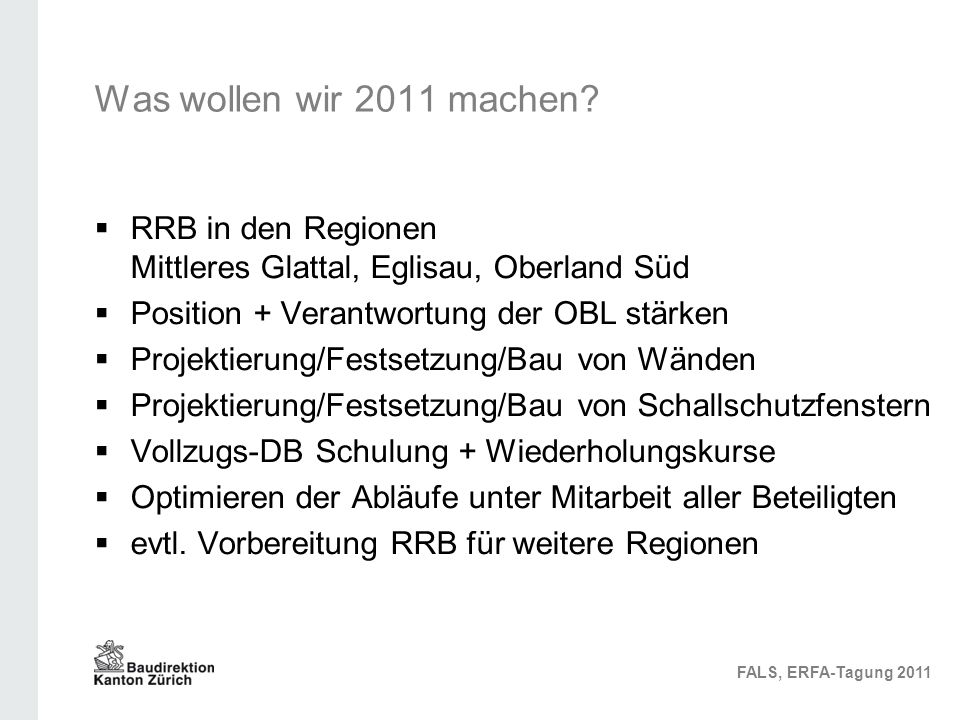 Was wollen wir 2011 machen.