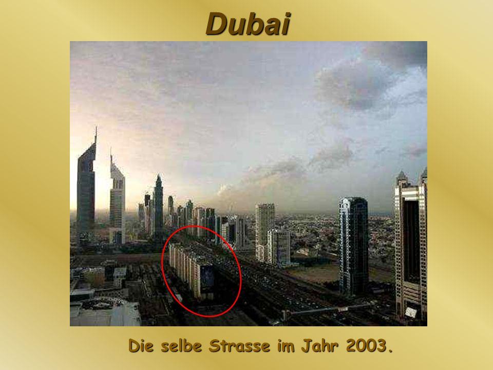 Dubai Die selbe Strasse im Jahr 2003.