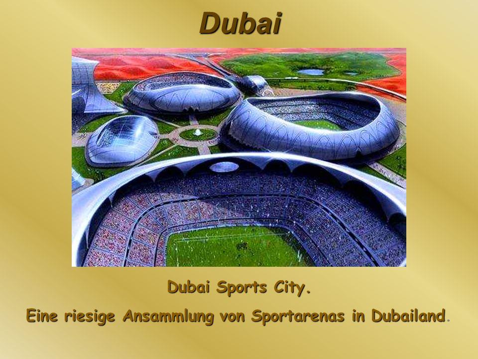 Dubai Dubai Sports City. Eine riesige Ansammlung von Sportarenas in Dubailand Eine riesige Ansammlung von Sportarenas in Dubailand.