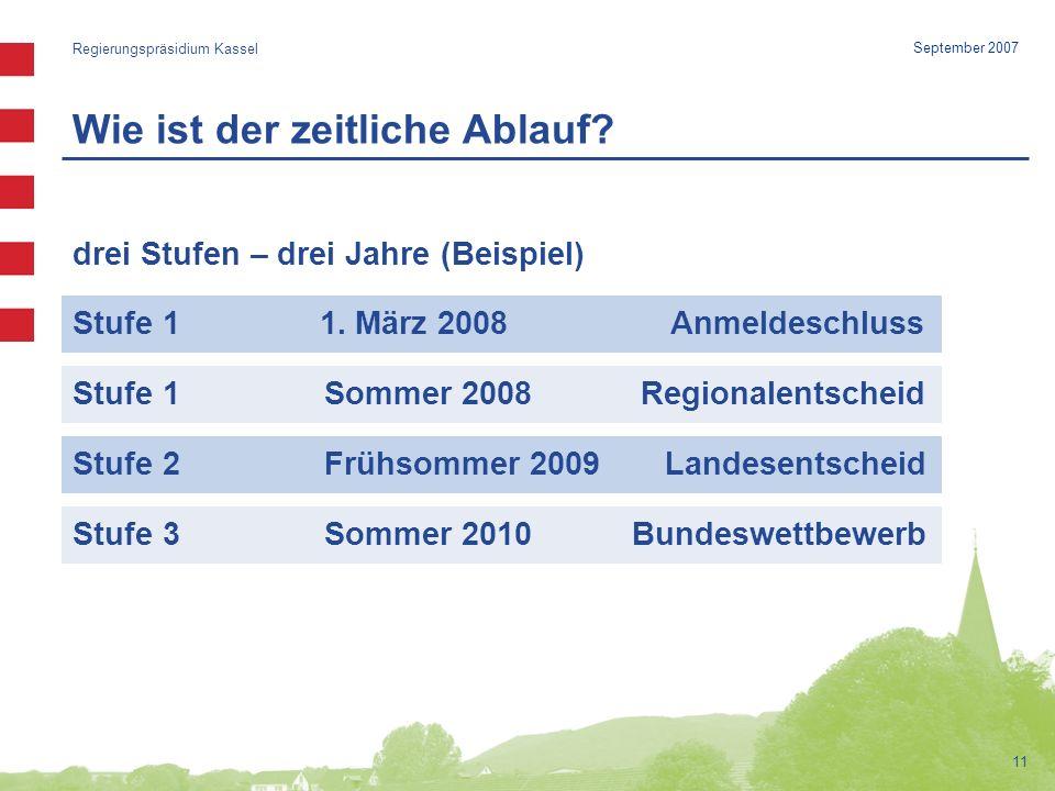 Wie ist der zeitliche Ablauf.Regierungspräsidium Kassel Stufe 1 1.