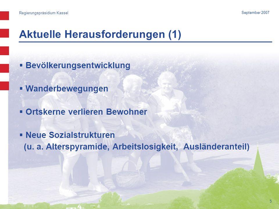 Beispiel: Bau eines Spielplatzes (3) Regierungspräsidium Kassel 26 September 2007 Die Kommission bewertet… unter mehreren Kriterien u.