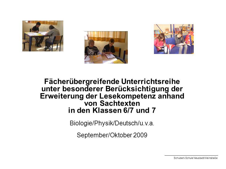 Fächerübergreifende Unterrichtsreihe unter besonderer Berücksichtigung der Erweiterung der Lesekompetenz anhand von Sachtexten in den Klassen 6/7 und
