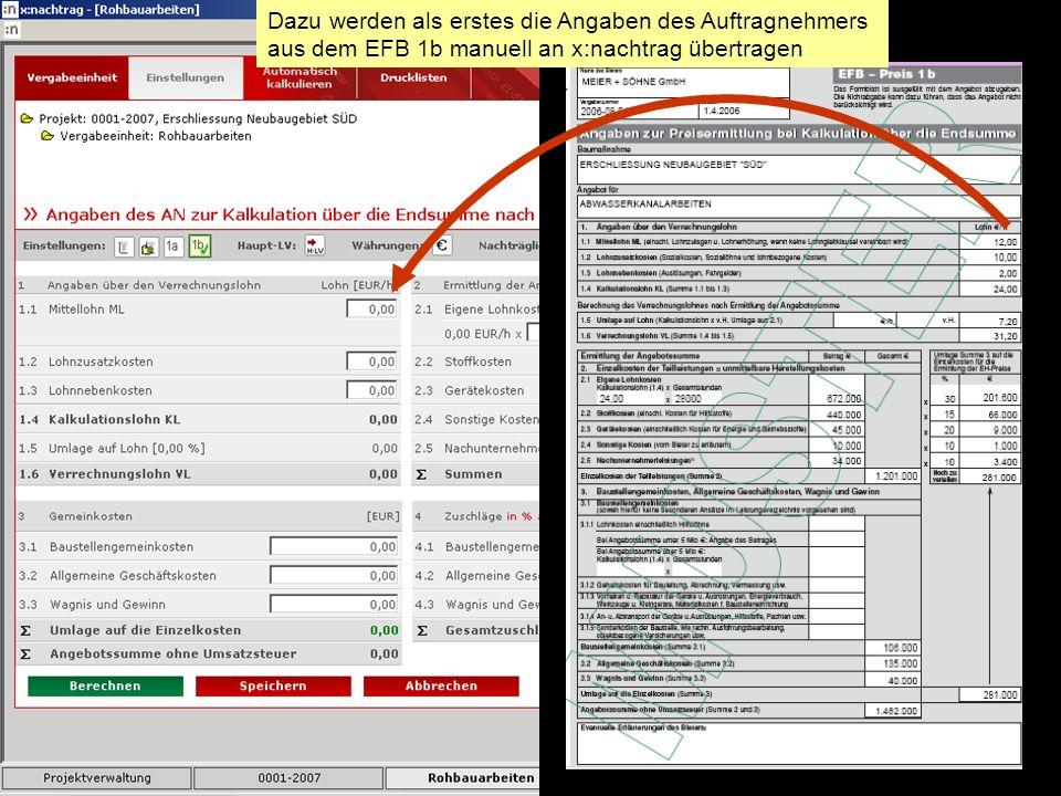 Dazu werden als erstes die Angaben des Auftragnehmers aus dem EFB 1b manuell an x:nachtrag übertragen