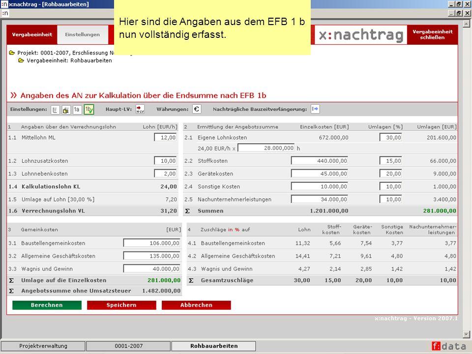 Hier sind die Angaben aus dem EFB 1 b nun vollständig erfasst.