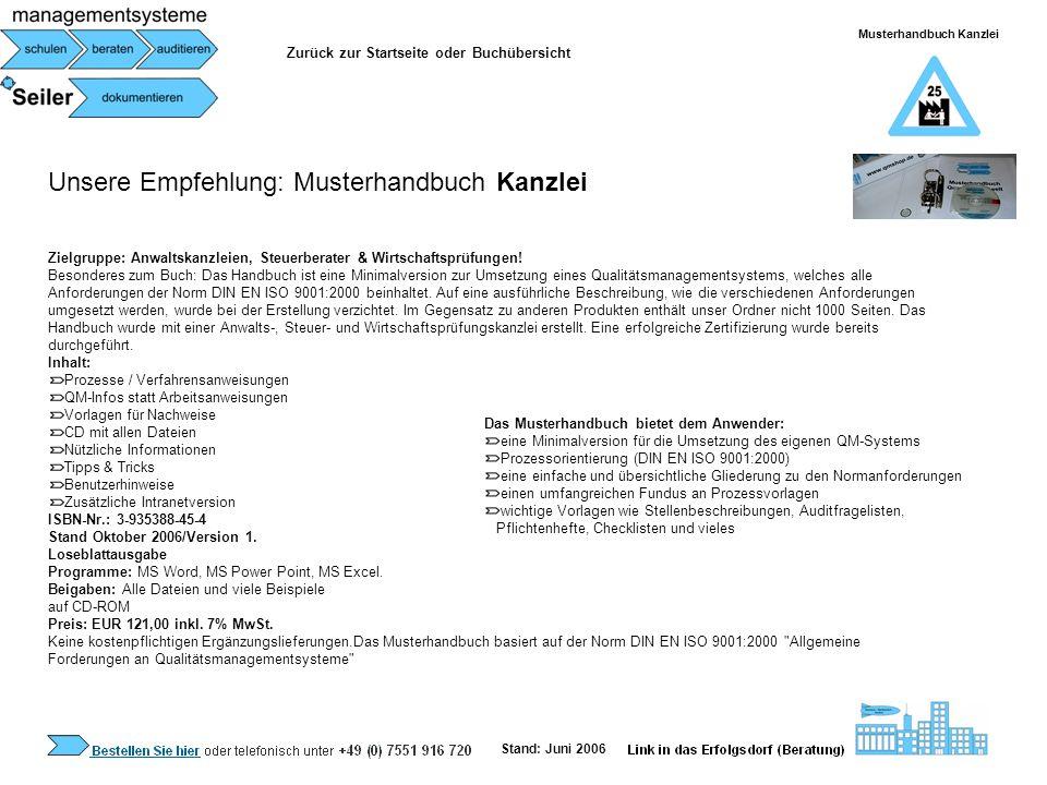 Unsere Empfehlung: Musterhandbuch Kanzlei Zielgruppe: Anwaltskanzleien, Steuerberater & Wirtschaftsprüfungen! Besonderes zum Buch: Das Handbuch ist ei