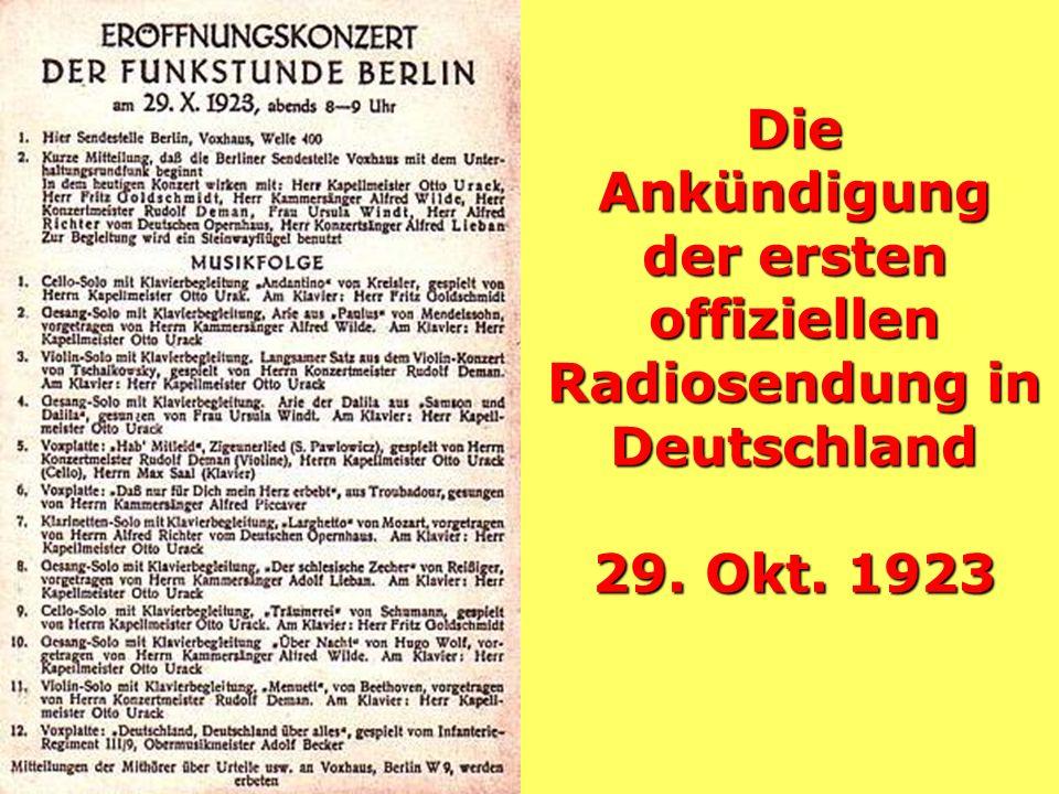 Die Ankündigung der ersten offiziellen Radiosendung in Deutschland 29. Okt. 1923
