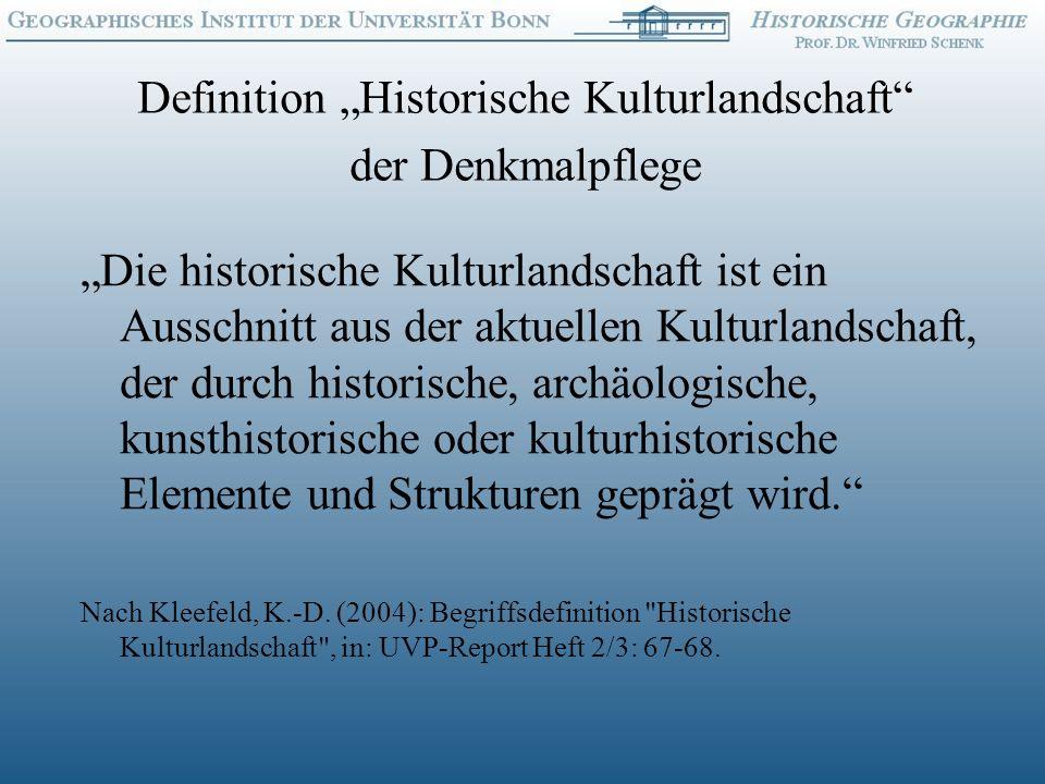 Definition Historische Kulturlandschaft der Denkmalpflege Die historische Kulturlandschaft ist ein Ausschnitt aus der aktuellen Kulturlandschaft, der durch historische, archäologische, kunsthistorische oder kulturhistorische Elemente und Strukturen geprägt wird.