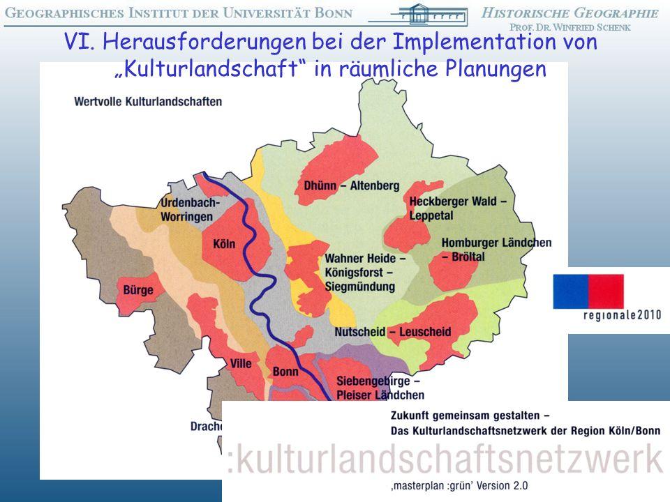 VI. Herausforderungen bei der Implementation von Kulturlandschaft in räumliche Planungen