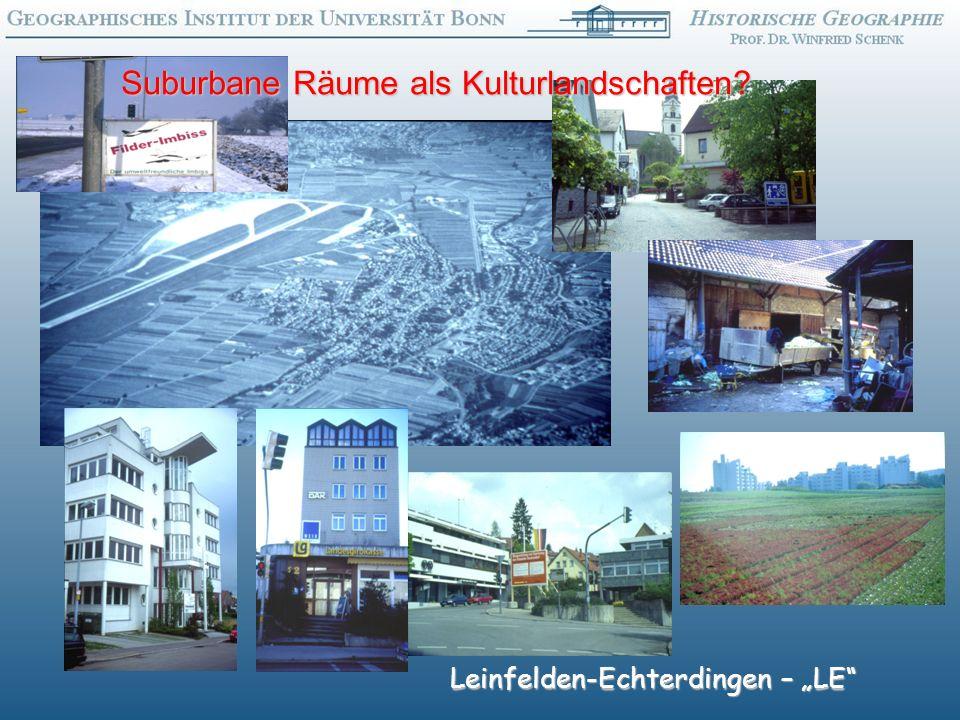 Leinfelden-Echterdingen – LE Suburbane Räume als Kulturlandschaften?