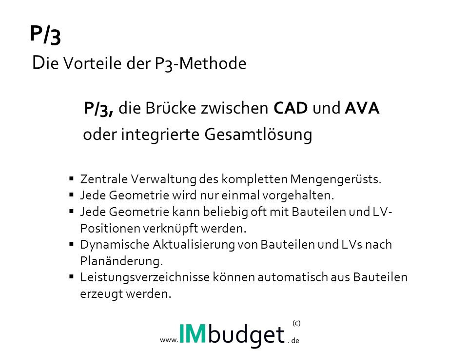 P/3 Wie funktioniert die P/3-Methode.