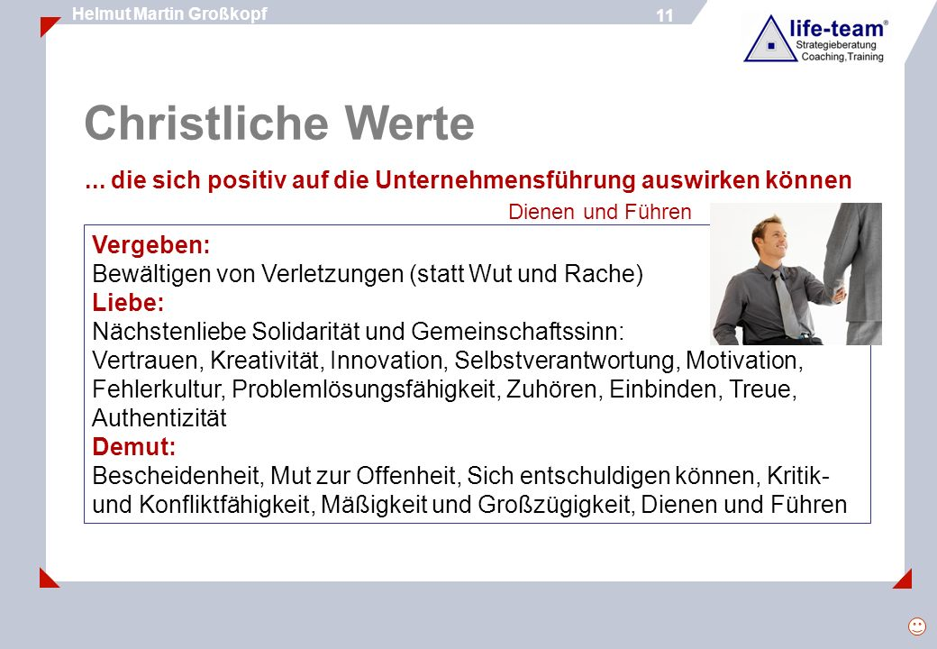 11 Helmut Martin Großkopf 11 Christliche Werte...
