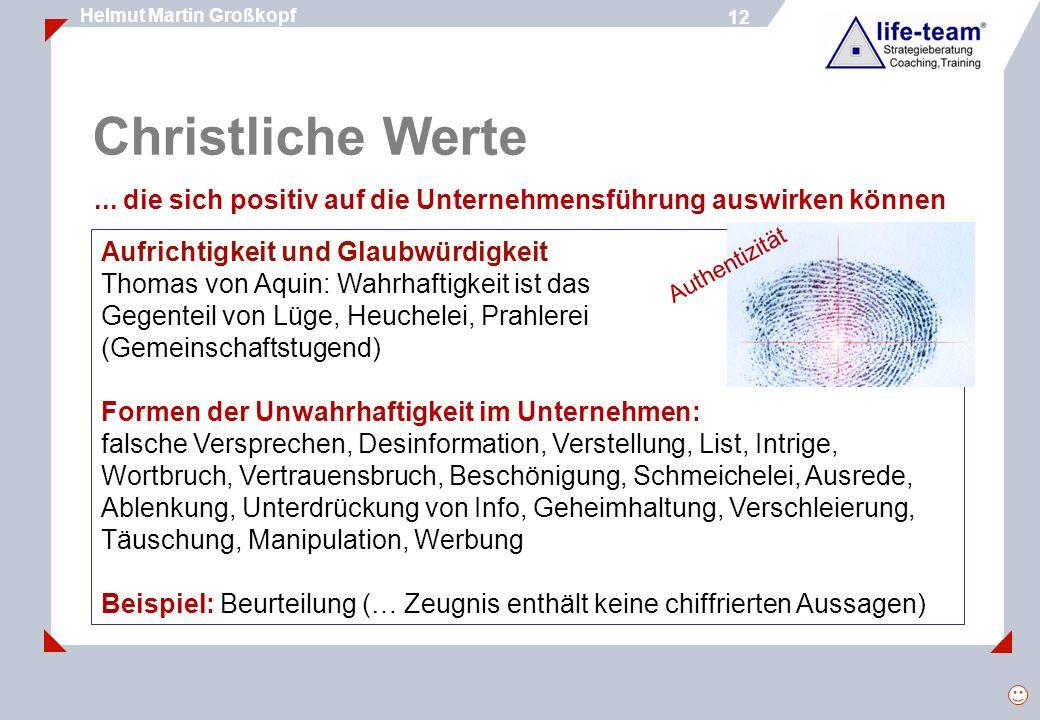 12 Helmut Martin Großkopf 12 Christliche Werte...