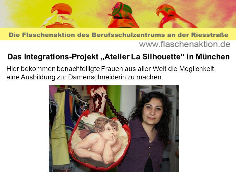 Das Integrations-Projekt Atelier La Silhouette in München Hier bekommen benachteiligte Frauen aus aller Welt die Möglichkeit, eine Ausbildung zur Dame
