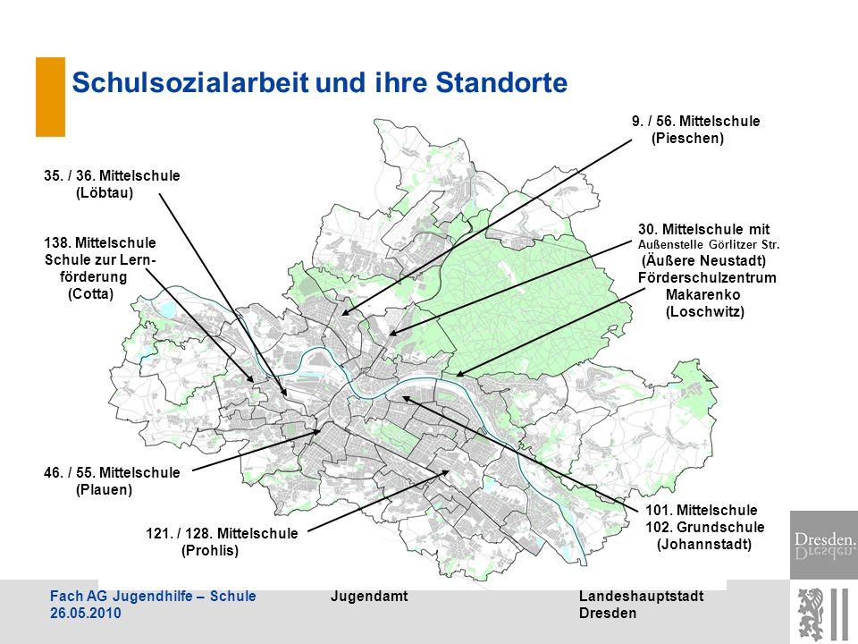 JugendamtLandeshauptstadt Dresden Fach AG Jugendhilfe – Schule 26.05.2010 Schulsozialarbeit und ihre Standorte 35. / 36. Mittelschule (Löbtau) 138. Mi
