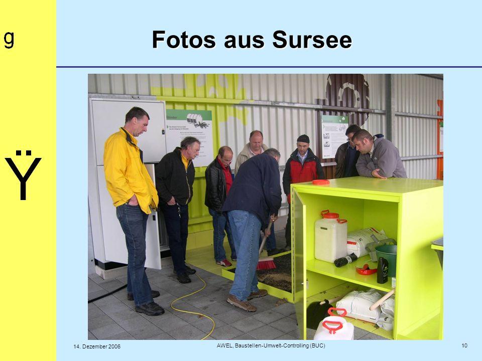 Fotos aus Sursee 10 AWEL, Baustellen-Umwelt-Controlling (BUC) 14. Dezember 2006