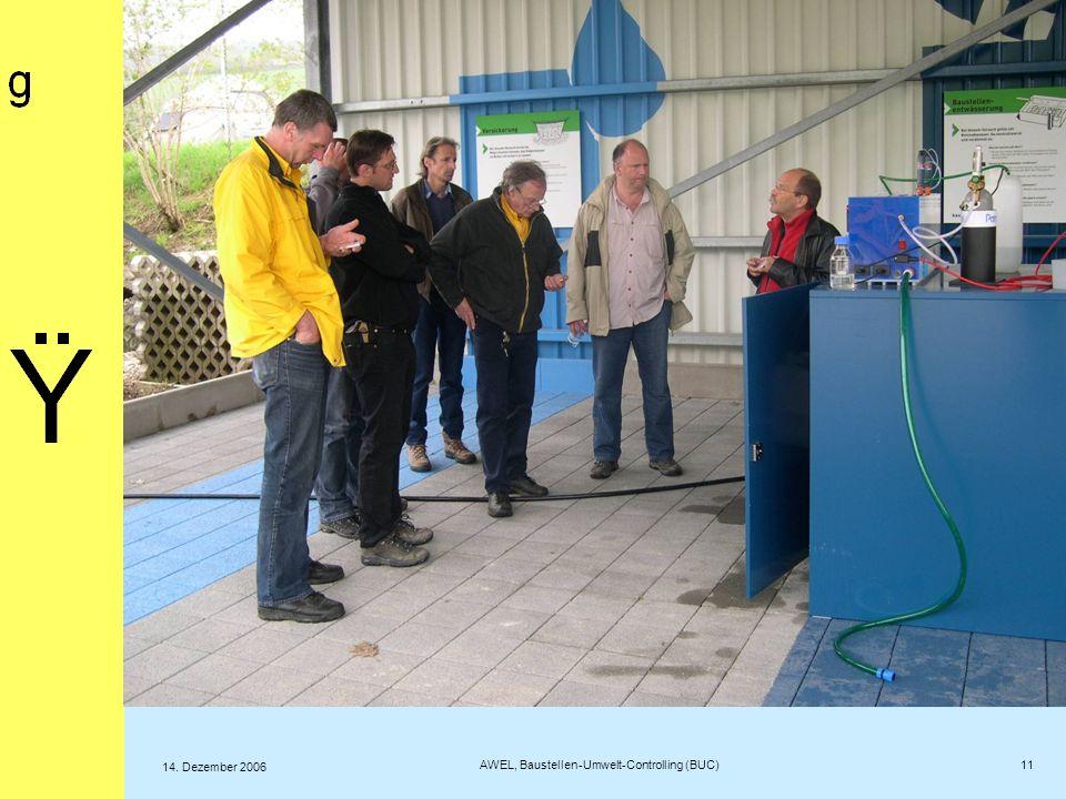 Fotos aus Sursee 11 AWEL, Baustellen-Umwelt-Controlling (BUC) 14. Dezember 2006