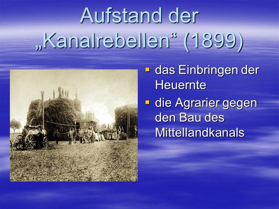 Aufstand der Kanalrebellen (1899) das Einbringen der Heuernte das Einbringen der Heuernte die Agrarier gegen den Bau des Mittellandkanals die Agrarier