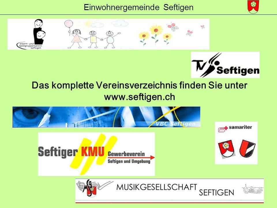 Einwohnergemeinde Seftigen Das komplette Vereinsverzeichnis finden Sie unter www.seftigen.ch
