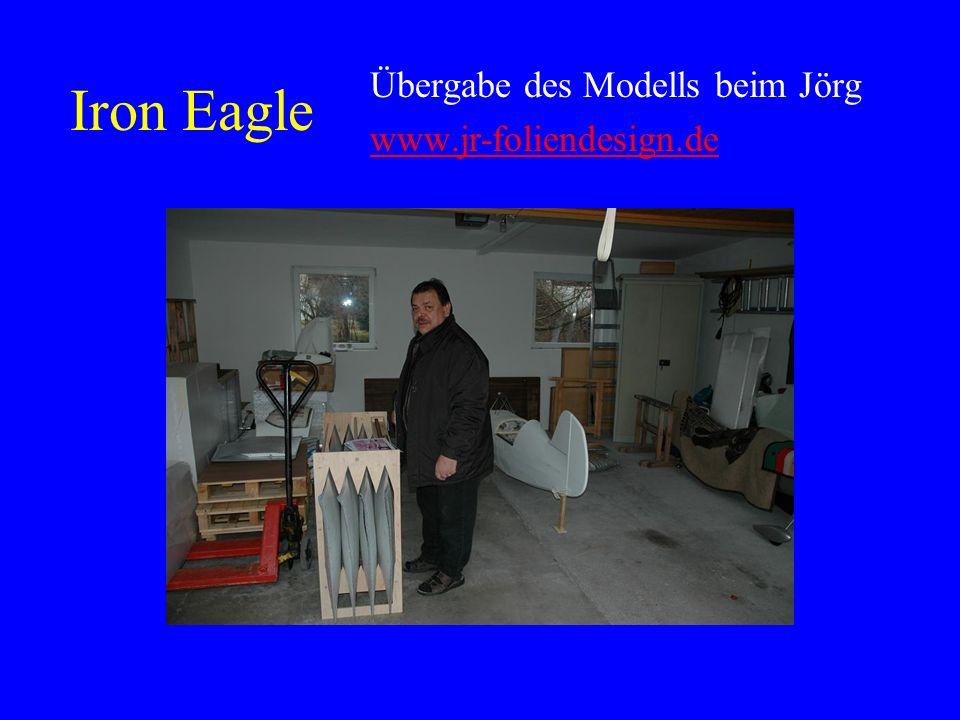 Iron Eagle Sie ist fertig zum lackieren, ich habe mich für ein Finish von JR-Folien-Design entschieden