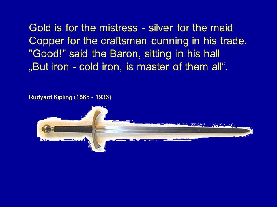 Wieland der Schmied: Fertigt für einen Wettbewerb, wer der beste Schmied sei, ein Schwert.
