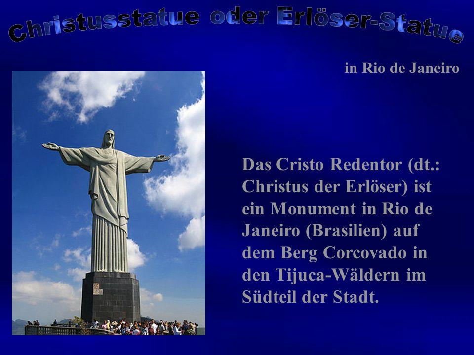 Das Cristo Redentor (dt.: Christus der Erlöser) ist ein Monument in Rio de Janeiro (Brasilien) auf dem Berg Corcovado in den Tijuca-Wäldern im Südteil