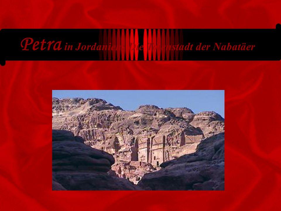Petra in Jordanien: Die Totenstadt der Nabatäer