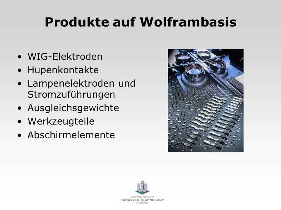 Produkte auf Wolframbasis WIG-Elektroden Hupenkontakte Lampenelektroden und Stromzuführungen Ausgleichsgewichte Werkzeugteile Abschirmelemente