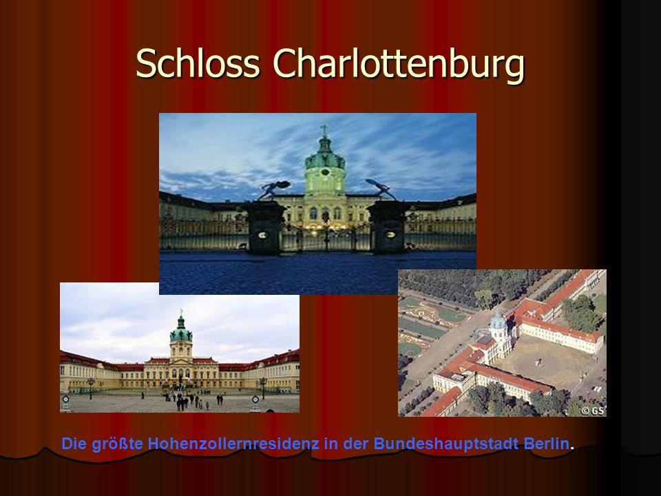 Schloss Charlottenburg Die größte Hohenzollernresidenz in der Bundeshauptstadt Berlin.