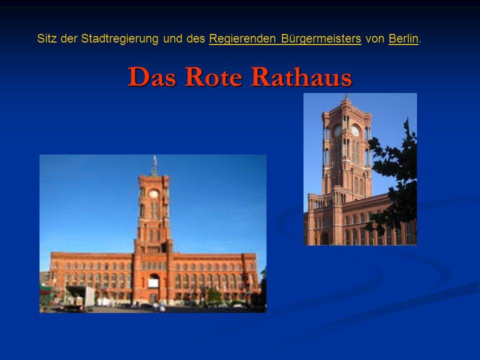 Das Rote Rathaus Sitz der Stadtregierung und des Regierenden Bürgermeisters von Berlin.Regierenden BürgermeistersBerlin
