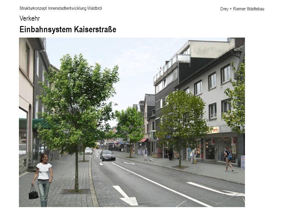 Drey + Riemer Städtebau Verkehr Einbahnsystem Kaiserstraße Strukturkonzept Innenstadtentwicklung Waldbröl