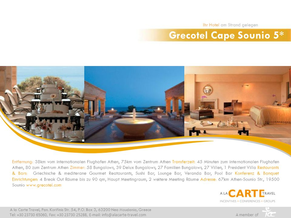 Grecotel Cape Sounio 5* Ihr Hotel am Strand gelegen A la Carte Travel, Pan.
