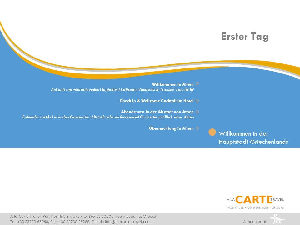 A la Carte Travel, Pan. Korifinis Str. 54, P.O. Box 3, 63200 Nea Moudania, Greece Tel: +30 23730 65060, Fax: +30 23730 25288, E-mail: info@alacarte-tr