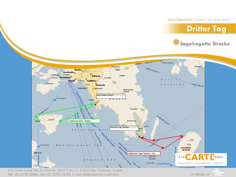 Segelregatta Strecke A la Carte Travel, Pan. Korifinis Str. 54, P.O. Box 3, 63200 Nea Moudania, Greece Tel: +30 23730 65060, Fax: +30 23730 25288, E-m