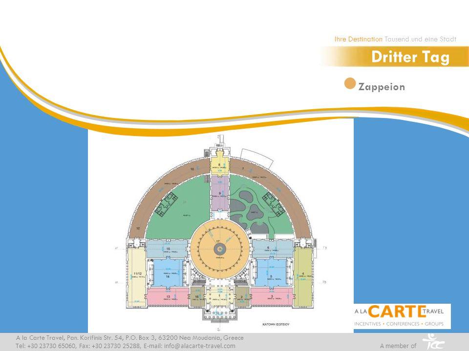 Zappeion A la Carte Travel, Pan. Korifinis Str. 54, P.O. Box 3, 63200 Nea Moudania, Greece Tel: +30 23730 65060, Fax: +30 23730 25288, E-mail: info@al