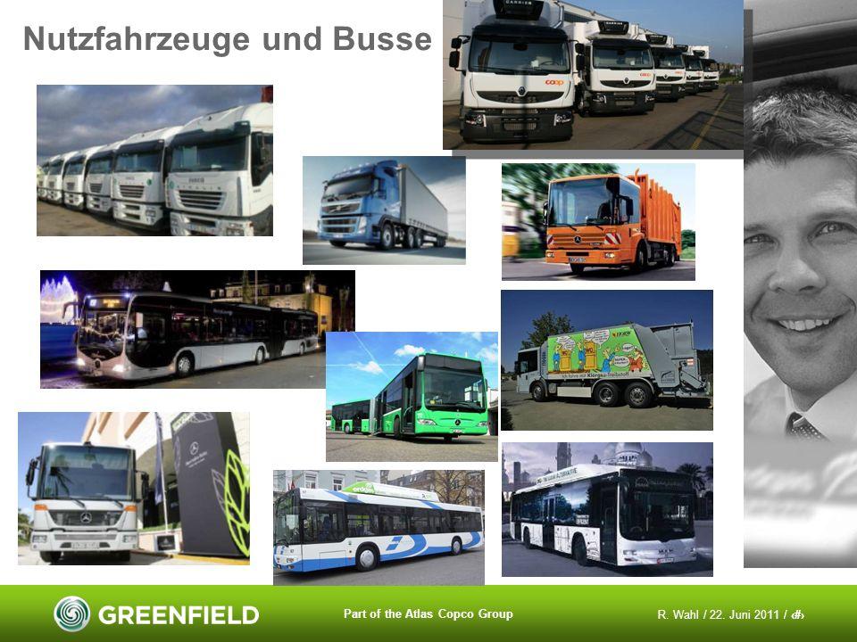 R. Wahl / 22. Juni 2011 / 13 Part of the Atlas Copco Group Nutzfahrzeuge und Busse