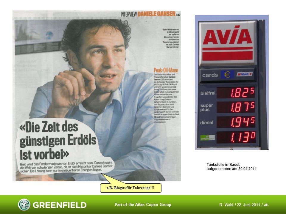 R. Wahl / 22. Juni 2011 / 5 Part of the Atlas Copco Group z.B. Biogas für Fahrzeuge!!! Tankstelle in Basel, aufgenommen am 20.04.2011