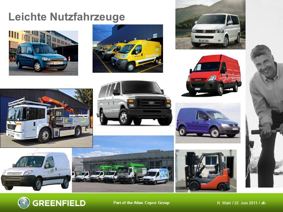 R. Wahl / 22. Juni 2011 / 8 Part of the Atlas Copco Group Leichte Nutzfahrzeuge