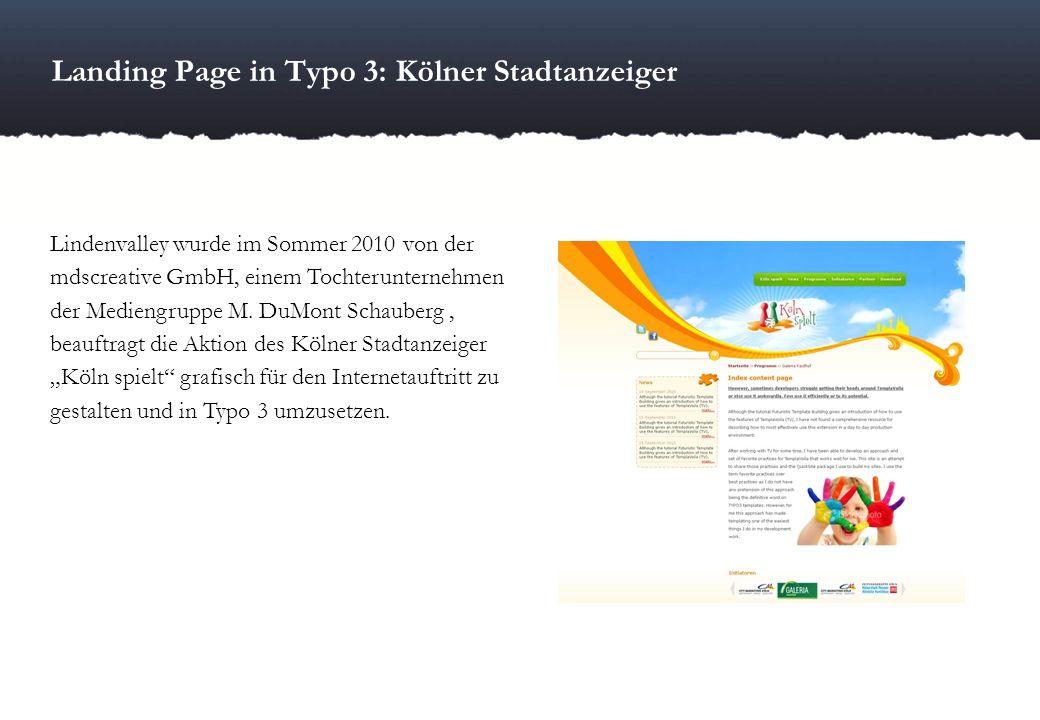 Landing Page in Typo 3: Kölner Stadtanzeiger Lindenvalley wurde im Sommer 2010 von der mdscreative GmbH, einem Tochterunternehmen der Mediengruppe M.