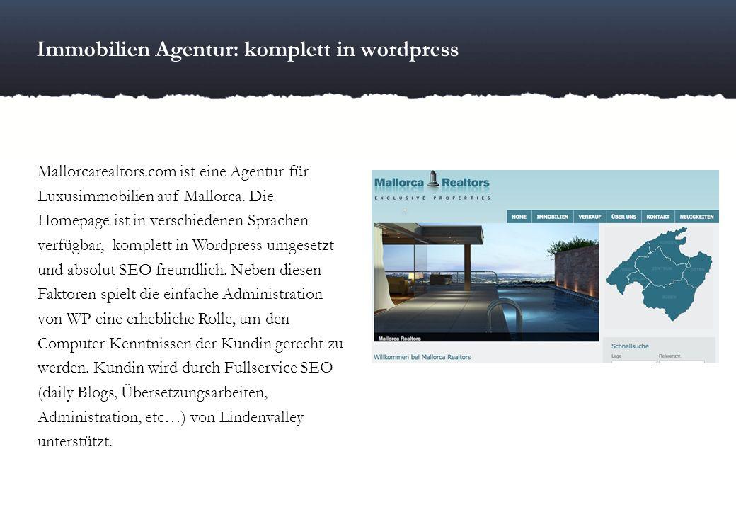 Immobilien Agentur: komplett in wordpress Mallorcarealtors.com ist eine Agentur für Luxusimmobilien auf Mallorca. Die Homepage ist in verschiedenen Sp