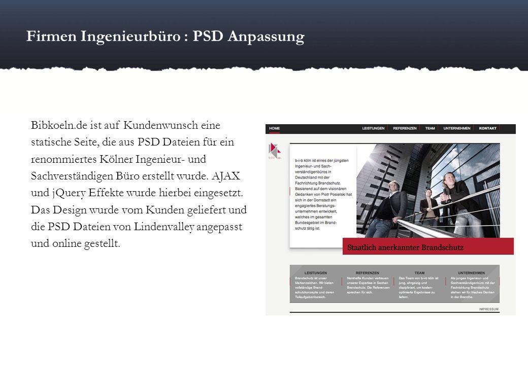Firmen Ingenieurbüro : PSD Anpassung Bibkoeln.de ist auf Kundenwunsch eine statische Seite, die aus PSD Dateien für ein renommiertes Kölner Ingenieur-