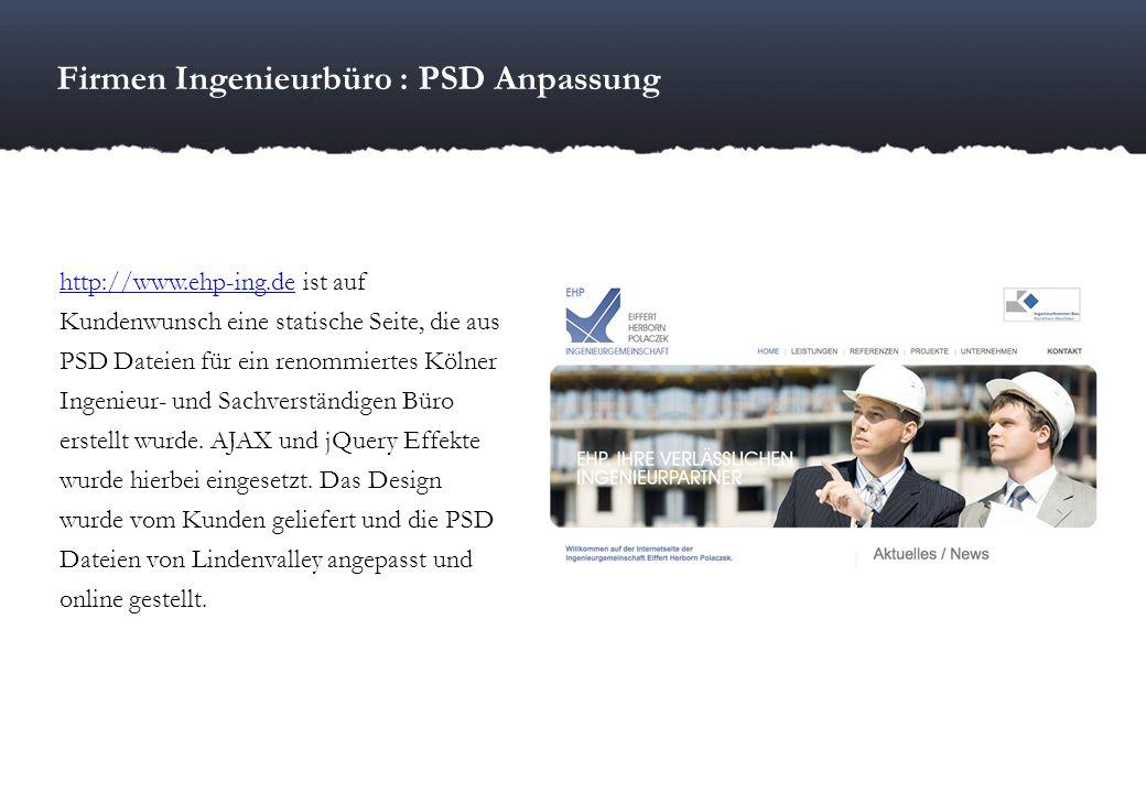 Firmen Ingenieurbüro : PSD Anpassung http://www.ehp-ing.dehttp://www.ehp-ing.de ist auf Kundenwunsch eine statische Seite, die aus PSD Dateien für ein