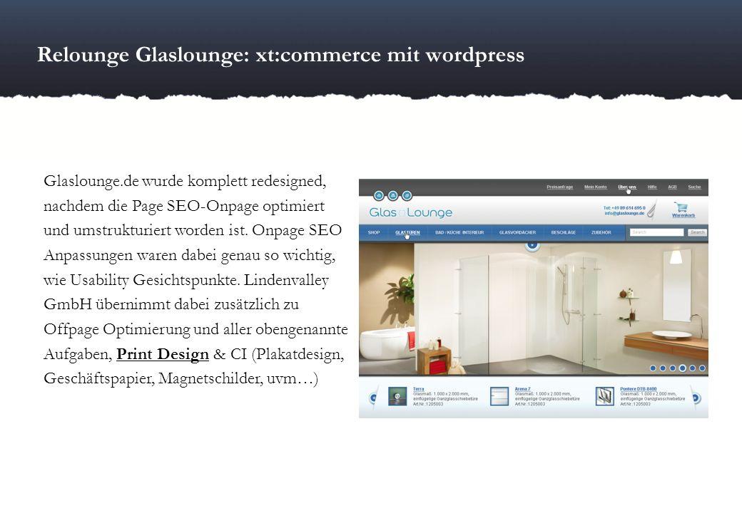 Relounge Glaslounge: xt:commerce mit wordpress Glaslounge.de wurde komplett redesigned, nachdem die Page SEO-Onpage optimiert und umstrukturiert worde