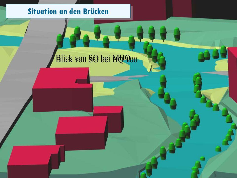 Folie 17 Situation an den Brücken Blick von SO bei MHQ Blick von SO bei HQ 100