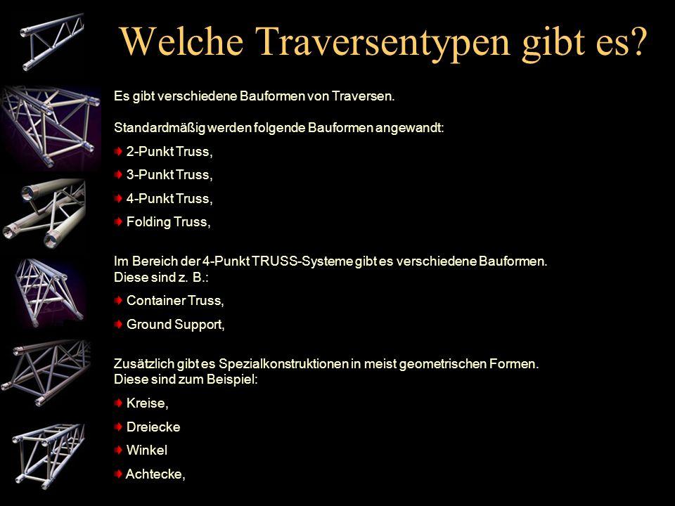 Was ist eine Traverse? TRUSS-Systeme sind aus Aluminium hergestellt. Die nun folgende Punkte zeigen, warum das so ist. Aluminium: hat im Vergleich zu