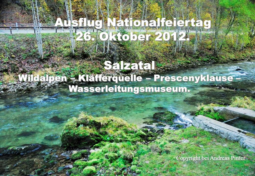 Ausflug Nationalfeiertag 26.Oktober 2012. Ausflug Nationalfeiertag 26.